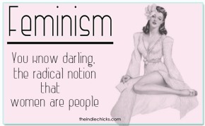 Feminism Is A Dirty Word